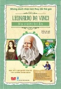 sach nhung danh nhan lam thay doi the gioi leonardo da vinci 208x300 8 cuốn sách hay về Leonardo Da Vinci, thiên tài vĩ đại của thế giới