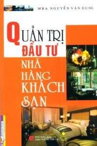 sach quan tri dau tu nha hang khach san 200x300 5 cuốn sách hay về khách sạn đáng đọc