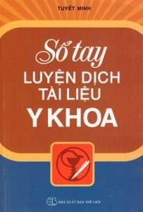 sach so tay luyen dich tai lieu y khoa 203x300 11 cuốn sách hay về dịch thuật phục vụ cho công tác học tập và dịch thuật của bạn