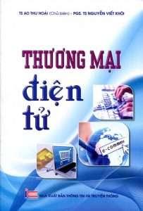 sach thuong mai dien tu 203x300 8 quyển sách hay về e commerce giúp bạn thấu suốt về cấu trúc hoạt động, vị thế và tiềm năng phát triển củae commerce