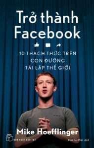 sach tro thanh facebook 190x300 11 quyển sách hay về mạng xã hội giúp ta tự soi chiếu với bản thân