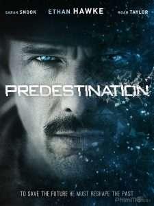 phim Predestination 2014 225x300 10 phim hay về hiệu ứng cánh bướm nhấn mạnh sự quan trọng hành động, lời nói và tư tưởng của mỗi người