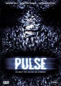phim Pulse 2006 213x300 10 phim hay về Internet vạch trần nhiều mặt tối của thế giới ảo