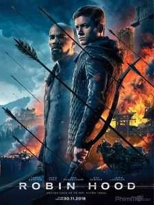phim Robin Hood 2018 225x300 5 phim hay về Robin Hood, chàng hiệp sĩ nghĩa hiệp của nước Anh
