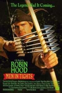 phim Robin Hood Men in Tights 200x300 5 phim hay về Robin Hood, chàng hiệp sĩ nghĩa hiệp của nước Anh