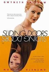 phim Sliding Doors 203x300 10 phim hay về hiệu ứng cánh bướm nhấn mạnh sự quan trọng hành động, lời nói và tư tưởng của mỗi người