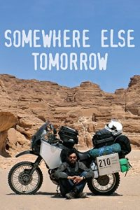 phim Somewhere Else Tomorrow 200x300 7 phim hay về mô tô đầy ý nghĩa