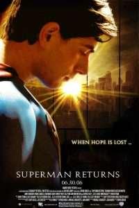 phim Superman Returns 2006 200x300 5 phim hay về Superman, người mang trên mình sứ mệnh bảo vệ cả địa cầu