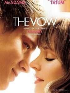 phim The Vow 2012 225x300 10 phim hay về mất trí nhớ đan xen giữa quá khứ và hiện tại