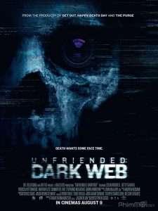 phim Unfriended 2 Dark Web 2018 225x300 10 phim hay về Internet vạch trần nhiều mặt tối của thế giới ảo