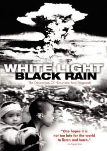 phim White Light Black Rain The Destruction of Hiroshima and Nagasaki 213x300 7 phim hay về Hiroshima đau thương và mãnh liệt