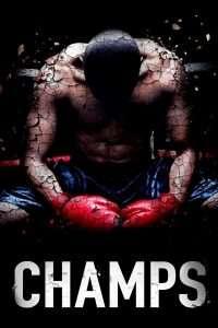phim champs 200x300 5 phim hay về Mike Tyson, tay đấm huyền thoại