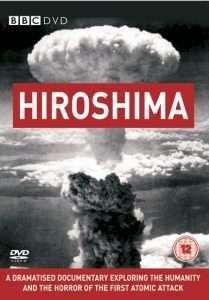 phim hiroshima bbc 209x300 7 phim hay về Hiroshima đau thương và mãnh liệt