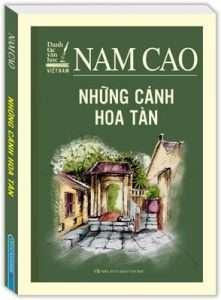 sach nhung canh hoa tan 221x300 Những quyển sách hay nhất của Nam Cao