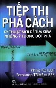 sach tiep thi pha cach 194x300 Những quyển sách hay nhất của Philip Kotler