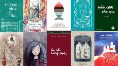 Photo of 12 quyển sách hay của tác giả trẻ Việt Nam giàu cảm xúc và chất chứa nhiều suy ngẫm