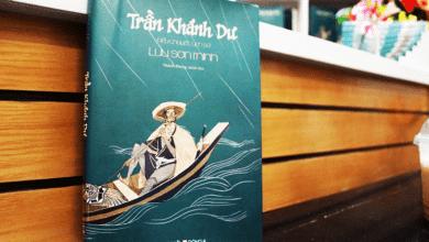 Photo of 3 sách hay về Trần Khánh Dư bồi đắp tình yêu với lịch sử, với dân tộc.