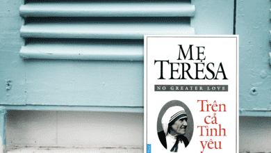 Photo of 4 quyển sách hay về mẹ Teresa đáng đọc nhất
